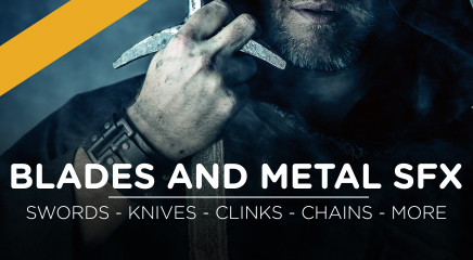 Blades and Metal SFX Update